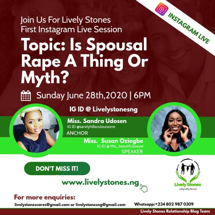 Is Spousal Rape A Thing Or Myth?- Lively Stones Presents Instagram Live Session