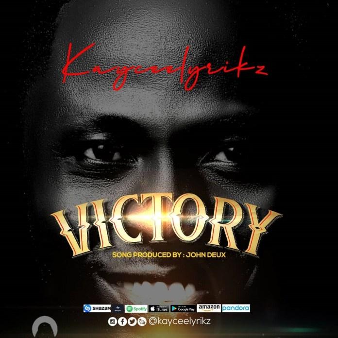 Award Winning Gospel Artiste Kayceelyrikz Kicks Off 2021 With A Victory Sound!!!