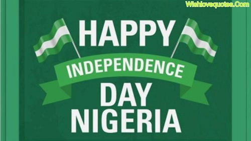 Happy Independence Day Nigeria. 60 Independence Day Messages and Prayers