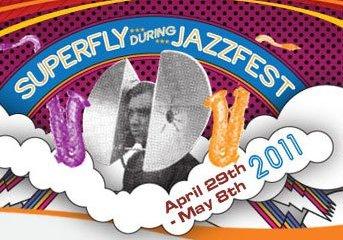 Superfly JazzFest 2011
