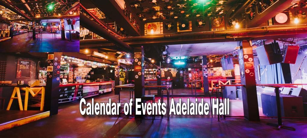 Calendar of Events Adelaide Hall