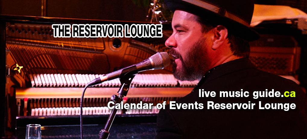 Calendar of Events Reservoir Lounge