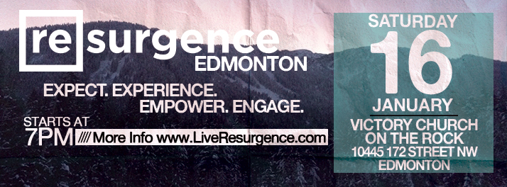 Resurgence Edmonton January 16 2016