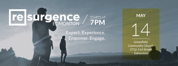Resurgence Edmonton May 14 2016