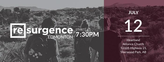 Resurgence Edmonton July 12 2017