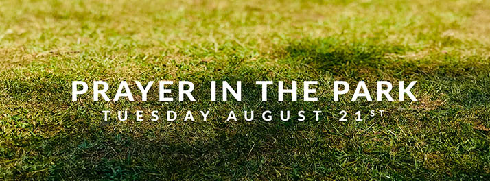 Prayer in the Park - August 2018