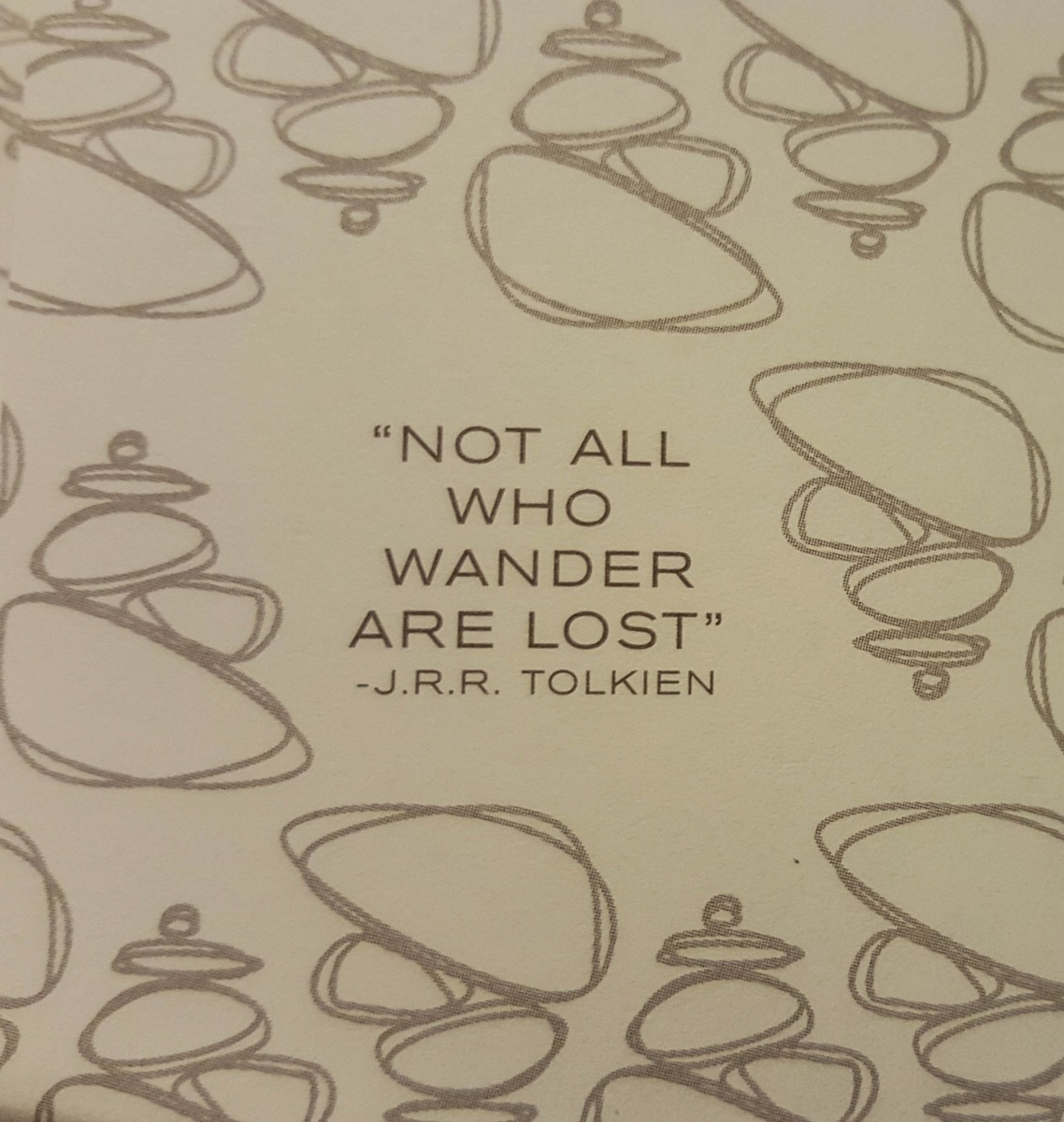 """Not all who wander are lost."" Indeed."