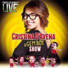 CRISTINA D'AVENA & GEM BOY SHOW @ PORTA DI ROMA LIVE 2015 Venerdì 24 luglio ore 21,30 / Ingresso Gratuito