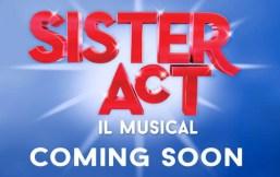 Sister Act il Musical a Roma al Brancaccio dal 10 dicembre 2015