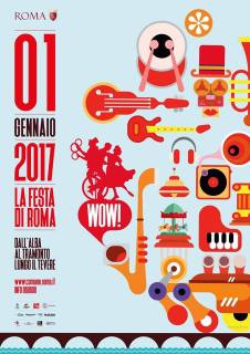 Il 1° gennaio 2017 spettacoli, istallazioni, animazione e musica con ingresso gratuito per la Festa di Roma