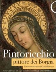 Pintoricchio pittore dei Borgia. Il mistero svelato di Giulia Farnese in mostra ai Musei Capitolini dal 19 maggio al 10 settembre 2017