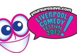 COMING UP: Liverpool Comedy Festival 2013, 26 Sep – 6 Oct