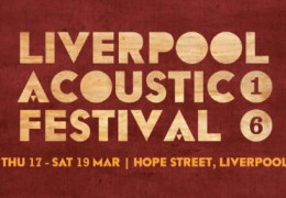 NEWS: Unity Theatre & Philharmonic to host Liverpool Acoustic Festival