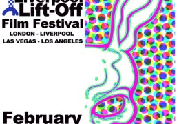 Liverpool Lift-Off Film Festival, 25-28 Feb 2013