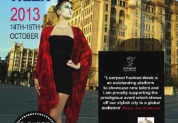 COMING UP: Liverpool Fashion Week, 14-19 Oct 2013