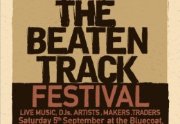 WHATS ON: Above the Beaten Track | the Bluecoat | 05.09.15