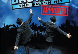 COMING UP: The Blues Brothers…Approved, Liverpool Empire, 21-23 March