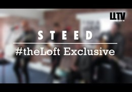 #theLoft Exclusive: STEED