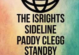 SHOUT: The Isrights, Sideline, Paddy Clegg, Standby | District | Sat 10 Jan 2015