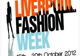 NEWS: Liverpool Fashion Week 2012 is back and bigger than ever!