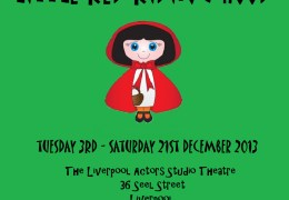 Little Red Riding Hood, Liverpool Actors Studio 3rd-21st December 2013