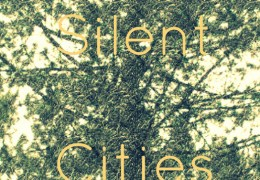 COMING UP: Silent Cities EP Launch, Leaf 18th May 2013