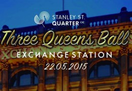 WHATS ON: Three Queens Grand Ball | Exchange Station | 22.05.15