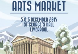 WHATS ON: Winter Arts Market | St George's Hall | 5 & 6 December 2015
