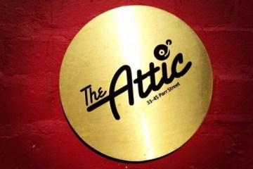 The Attic; Parr Street