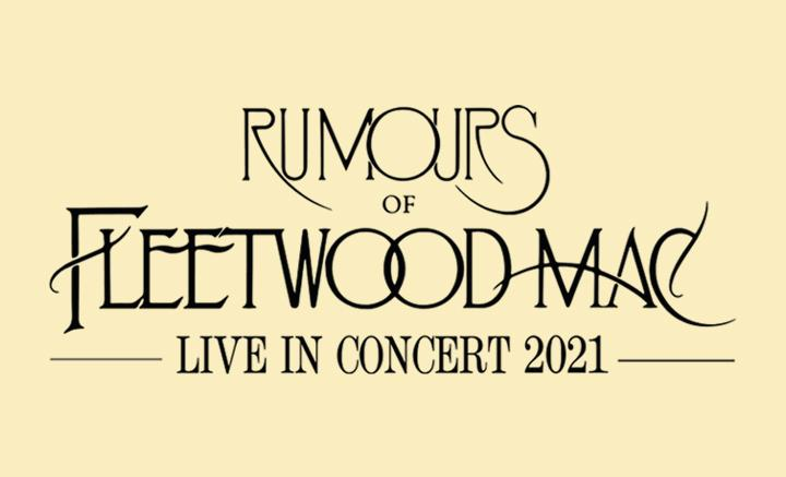 Rumours of Fleetwood Mac Liverpool 2021