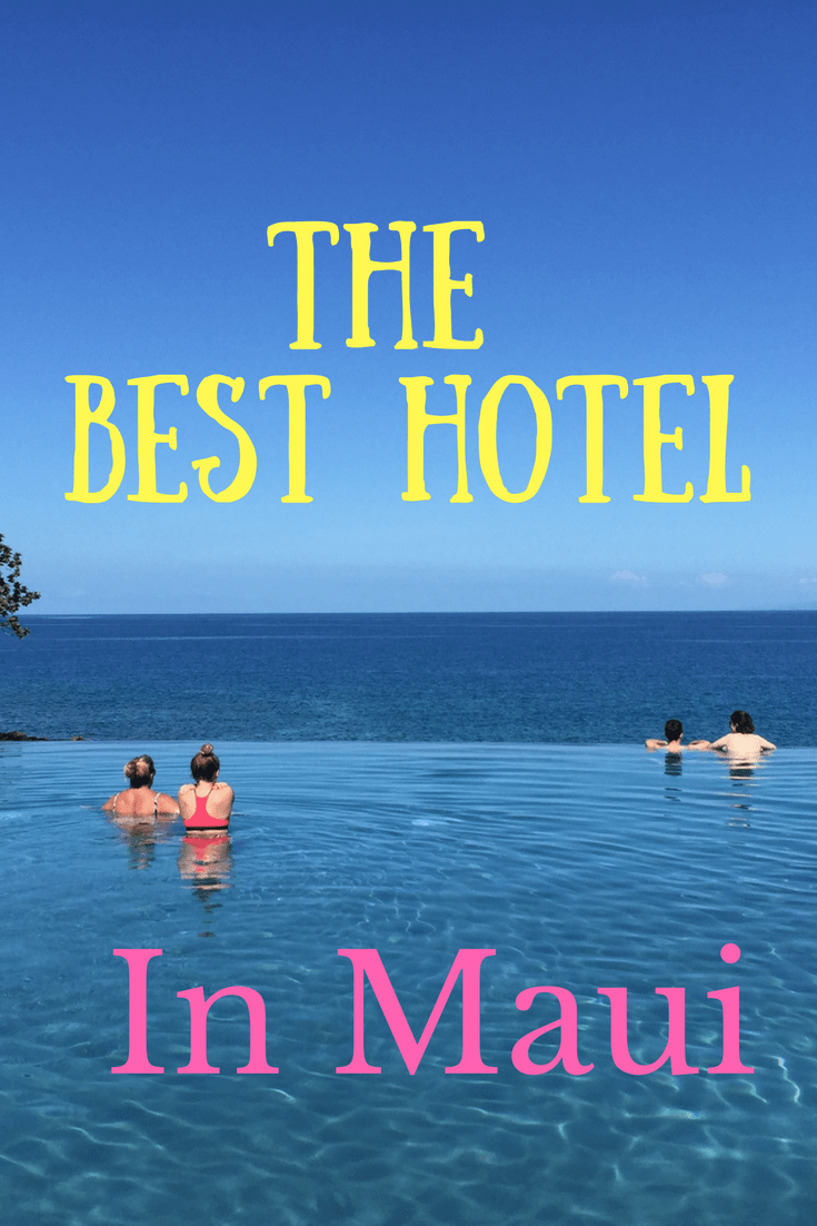 Which Maui hotel is best