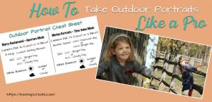 How to take outdoor portraits like a pro!