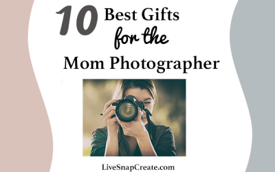 10 Best Mother's Day Gifts for the Mom Photographer