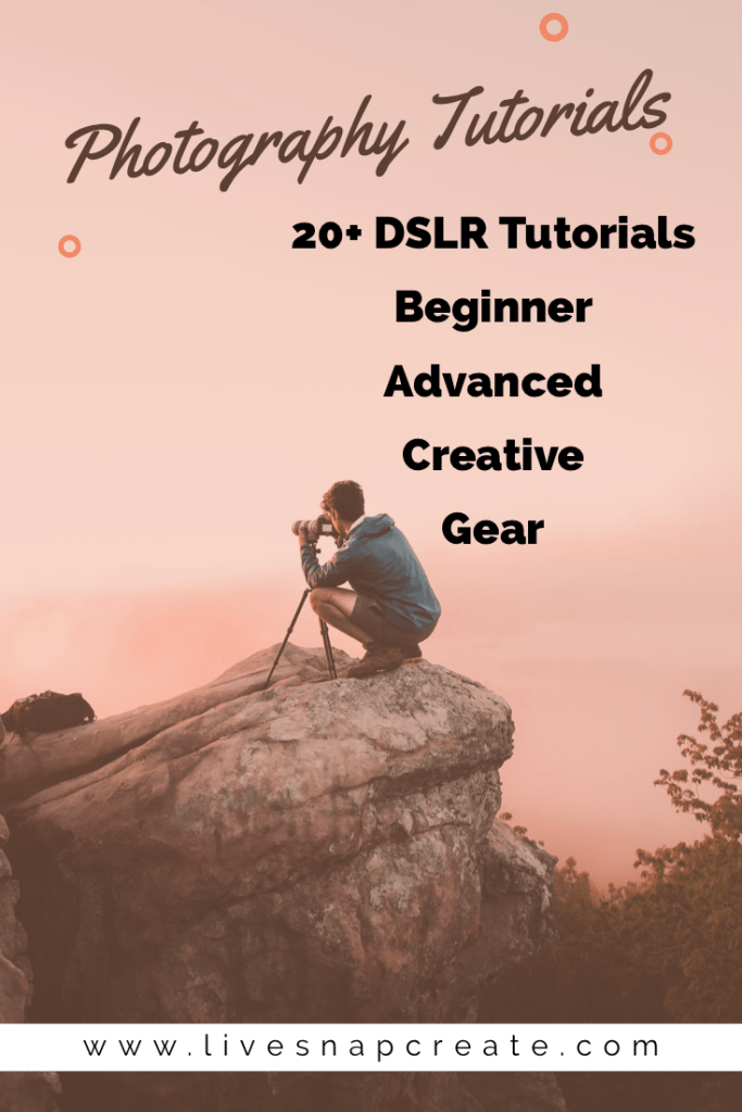 20+ DSLR tutorials