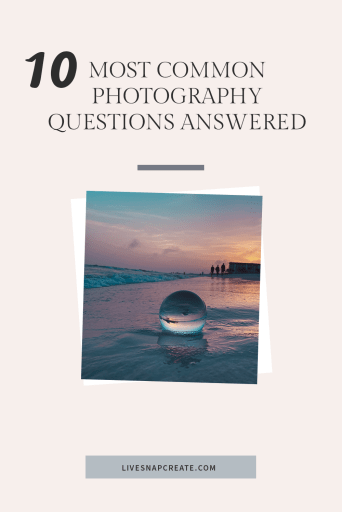 10 most common photography questions answered with image of crystal ball on beach
