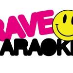 Rave Karaoke