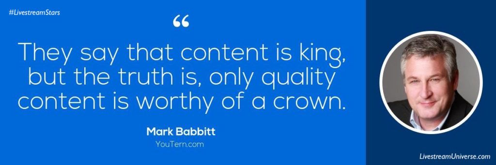 Mark Babbitt Quote content marketing Livestream Universe