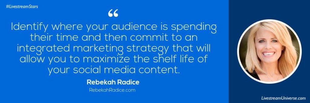 Rebekah Radice Quote social media Livestream Universe