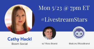 Livestream Universe Cathy Hackl Ross Brand