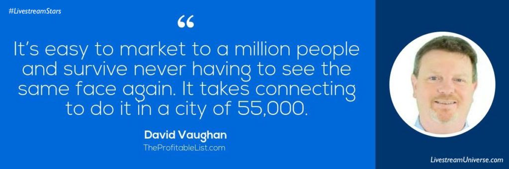 Livestream Universe David Vaughan Quote Marketing