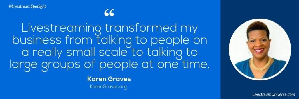 Karen Graves Quote Livestream Universe Spotlight