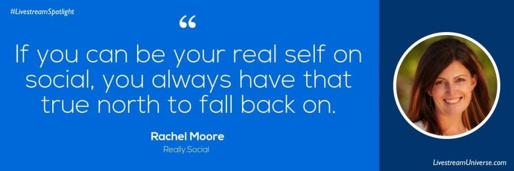 Rachel Moore Quote social Livestream Universe