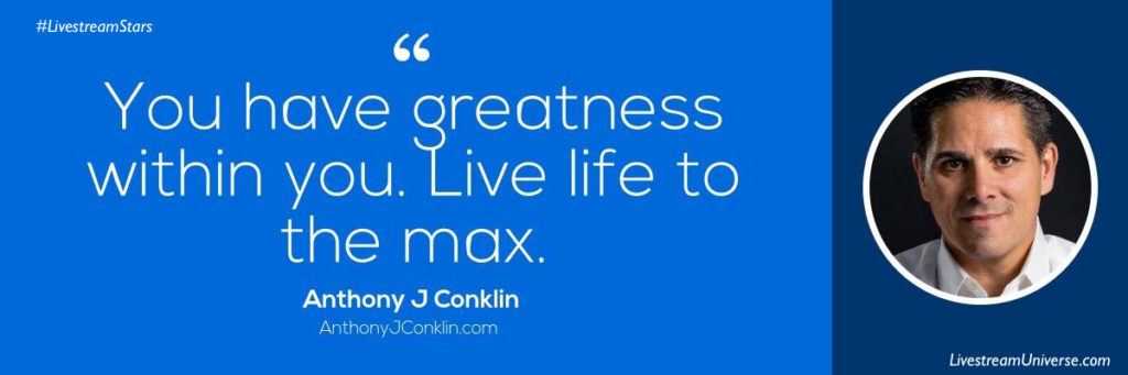 Livestream Universe Anthony Conklin Quote