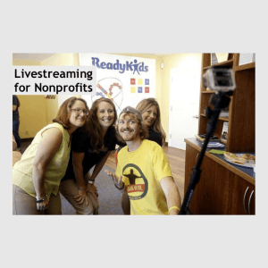 Livestreaming for Nonprofits Chris Strub