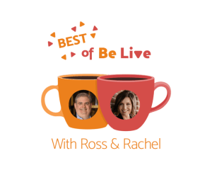 Best of BeLive with Ross and Rachel