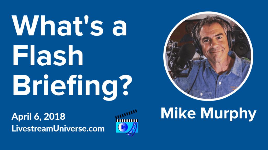 Alexa Flash Briefing Mike Murphy
