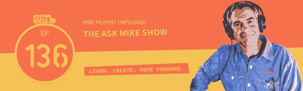 EP136_THE-ASK-MIKE-SHOW_EPISODE