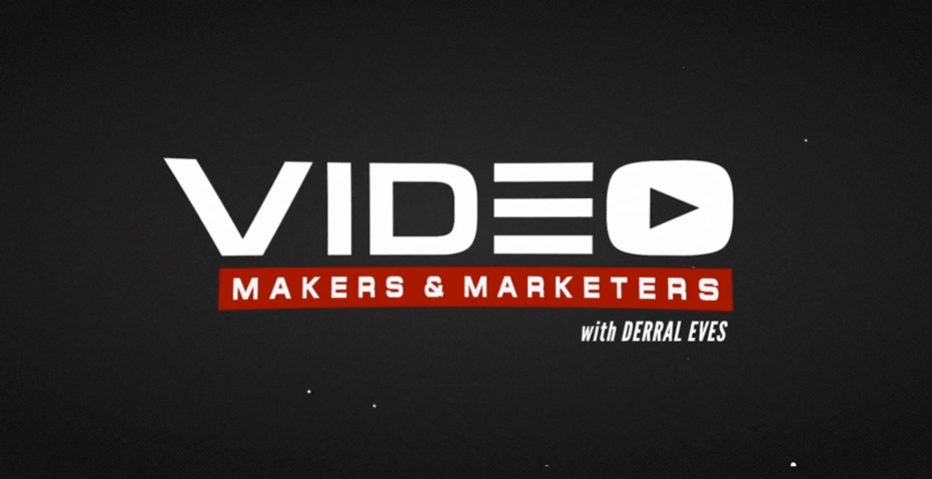 Video Makers and Marketers Derral Eves