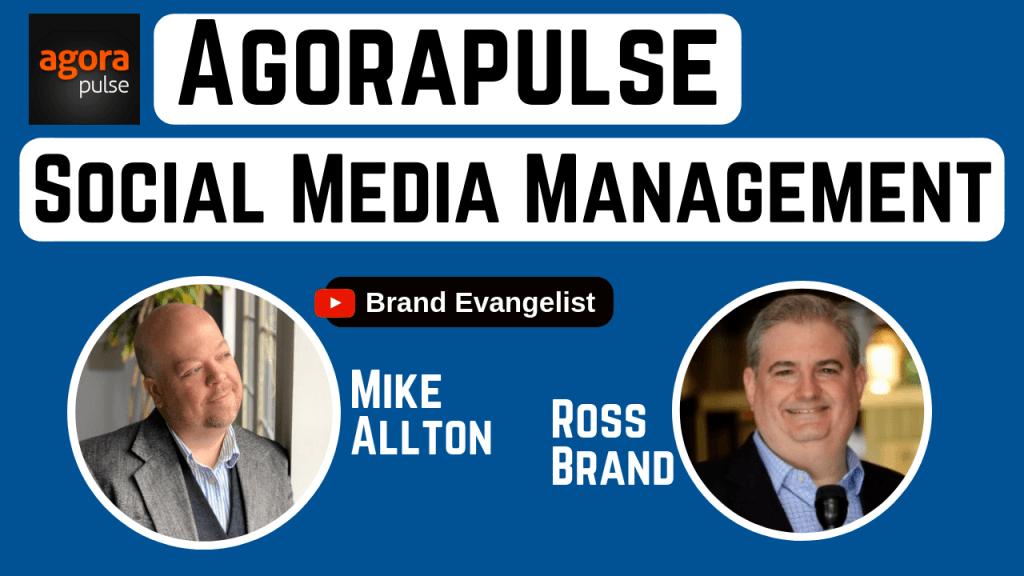 Mike Allton Ross Brand Agorapulse