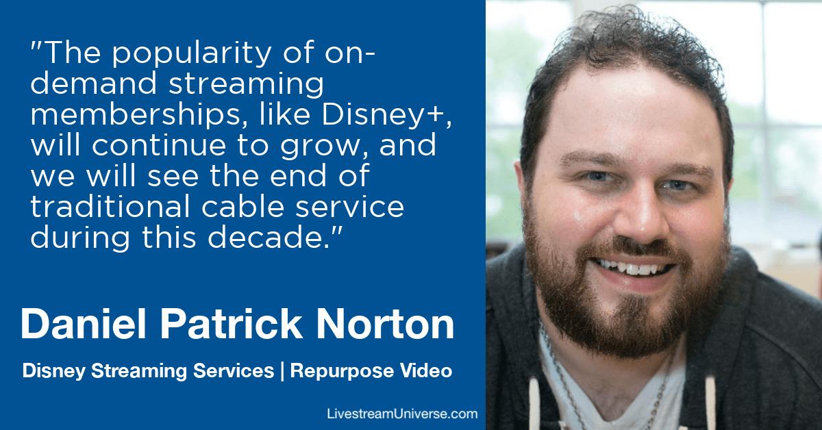 daniel patrick norton disney repurpose video livestream universe predictions 2020